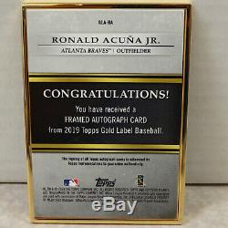 2019 Topps Gold Label GOLD FRAMED Ronald Acuna Jr Braves ON CARD Auto #02/10