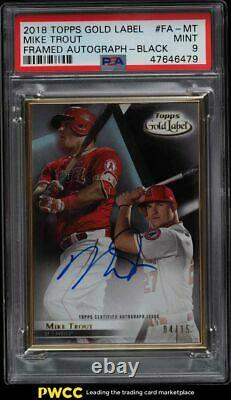 Topps Gold Label 2018 Framed Black Mike Trout Auto /15 #fa-mt Psa 9 Mint