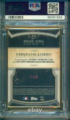 Topps Museum Collection 2018 Ronald Acuna Gold Framed Rc Rookie Auto /10 Psa 9