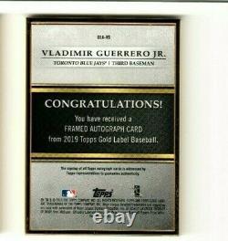Vladimir Guerrero Jr. 2019 Topps Gold Label Framed Auto Rc On Card Sp Blue Jays